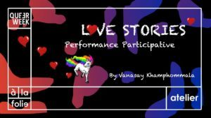 Queer Week : Loves stories